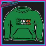 IRELAND HAPPY ST PATRICKS DAY FLAG EMBLEM  HOODY HOODIE ALL SIZES & COLOURS